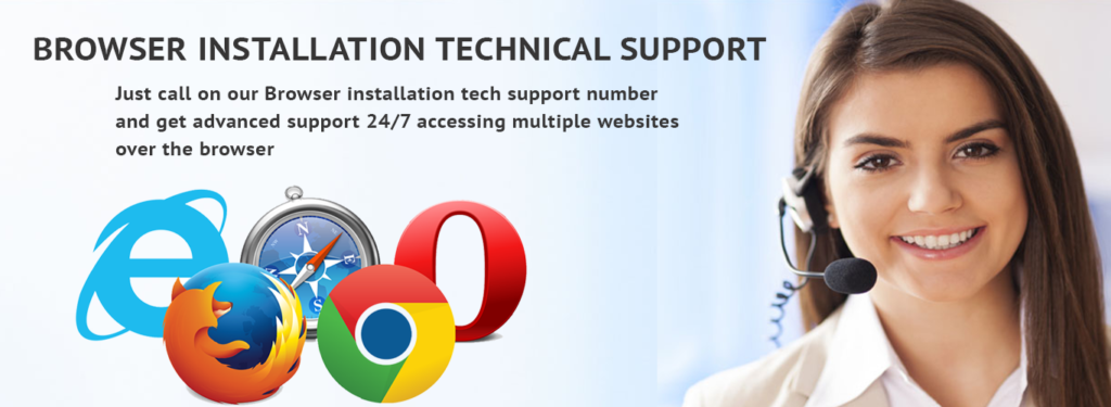 BROWSER INSTALLATION TECHN SUPPORT