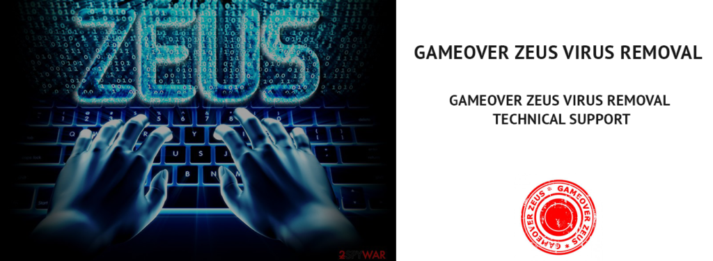 GAMEOVER ZEUS VIRUS REMOVAL TECH SUPPORT